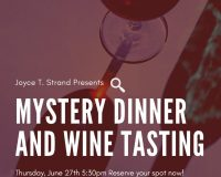 SOLD OUT June 27 – Murdery Mystery Dinner