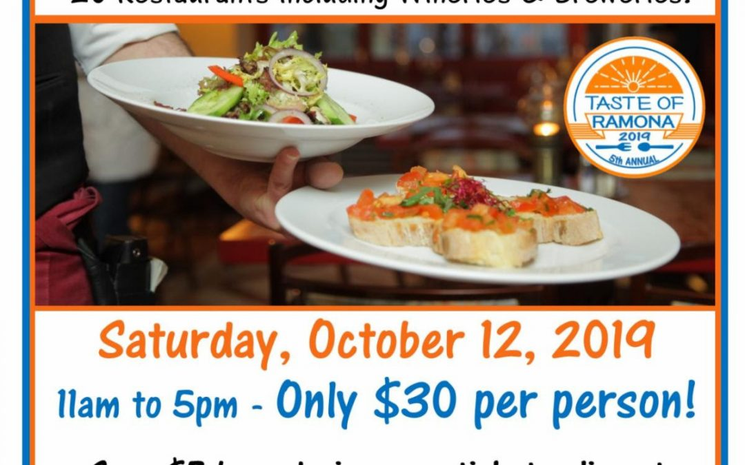 October 12-13 – Experience the Taste of Ramona offer!